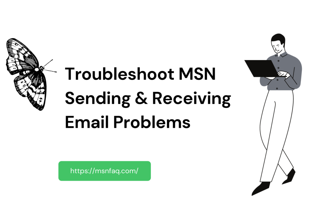 Troubleshoot MSN Sending & Receiving Email Problems